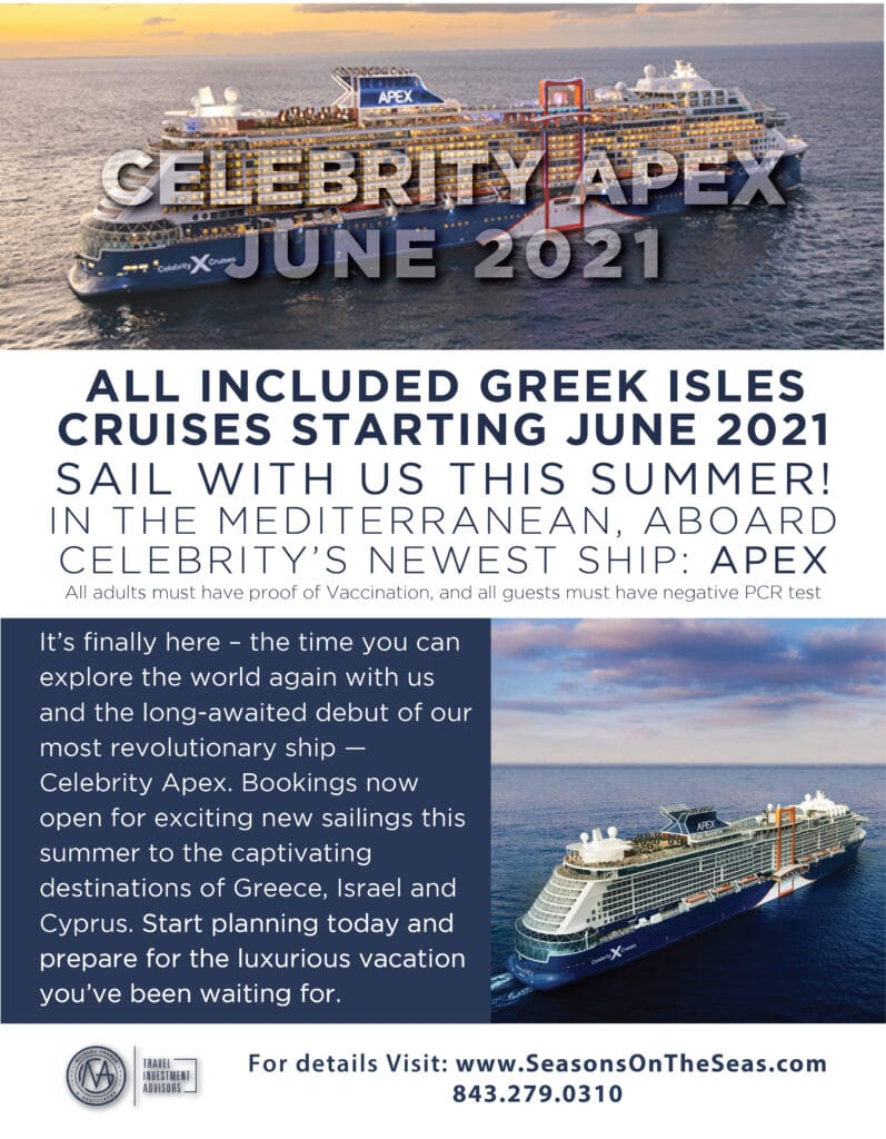 It's finally here – the time you can explore the world again with us and the long-awaited debut of our most revolutionary ship—Celebrity Apex. Bookings open on March 30 for exciting new sailings this summer to the captivating destinations of Greece, Israel and Cyprus. Start planning today and prepare for the luxurious vacation you've been waiting for. All adults must have proof of Vaccination, and all guests must have negative PCR test.